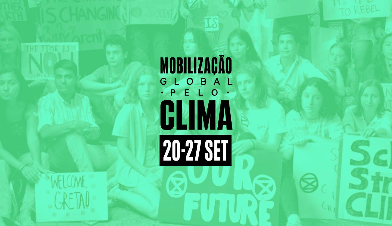 Mobilizações Globais pelo Clima de 20 a 27 de setembro
